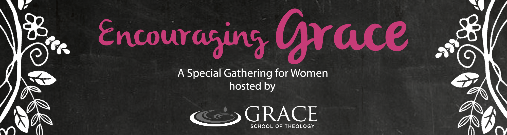 Encouraging Grace - A Special Gathering for Women